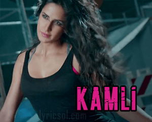 kamli song lyrics from dhoom 3