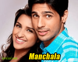 Manchala from hasee-toh-phasee-2014