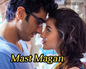 Mast Magan from 2 states