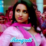 Rangreli Lyrics – Daawat-E-Ishq (2014)