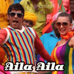 Aila Aila Lyrics – I (2014)