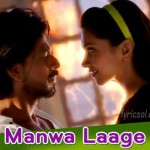 Manwa Laage Lyrics – Happy New Year(2014)
