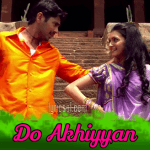 Do Akhiyan Lyrics – Badlapur Boys (2014)