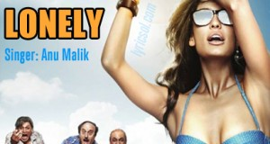Lonely Lyrics – The Shaukeens (2014)