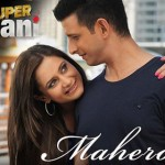 Maheroo Maheroo Lyrics – Super Nani (2014)