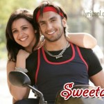Sweeta Lyrics – Kill Dil(2014)