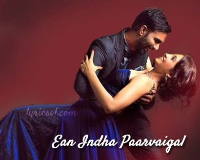 Ean-Indha-Paarvaigal-from-Rajathandhiram