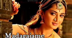 Madagajame Song Lyrics - Rudhramadevi