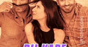 Dil Kare from Ho Mann Jahaan