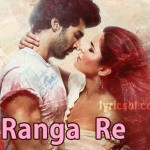Ranga Re Lyrics – Fitoor