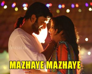 Mazhaye Mazhaye Song Lyrics