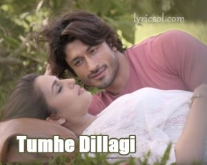 Tumhe Dillagi Lyrics – Rahat Fateh Ali Khan