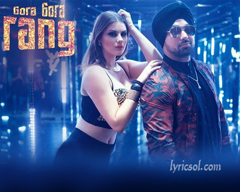 Gora Gora Rang Lyrics