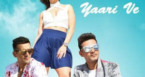 Yaari Ve Lyrics