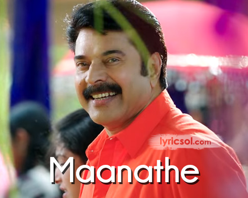 Maanathe Lyrics from Oru Kuttanadan Blog