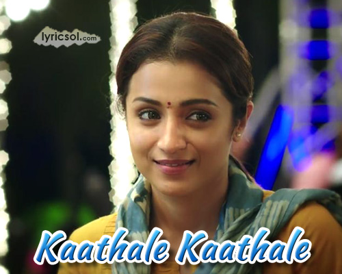 Kaathale Kaathale Lyrics from 96