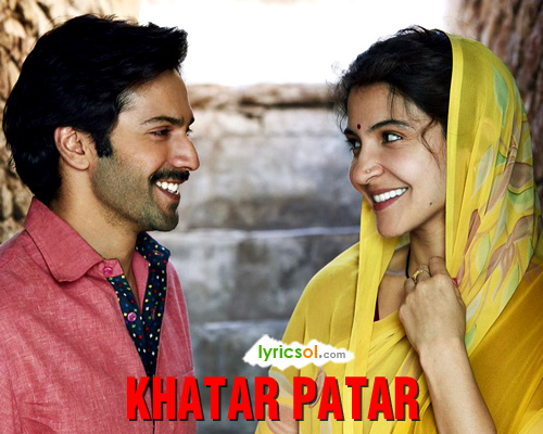 Khatar Patar Song from Sui Dhaaga