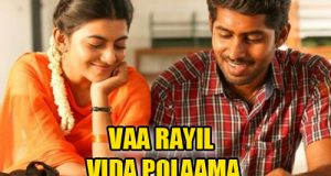 Vaa Rayil Vida Polaama Lyrics