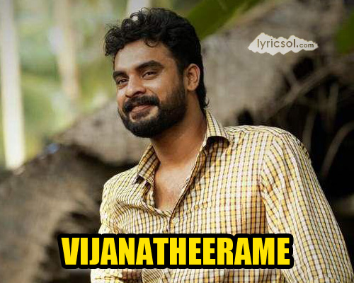 Vijanatheerame Lyrics