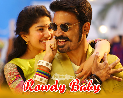 Rowdy baby lyrics maari 2