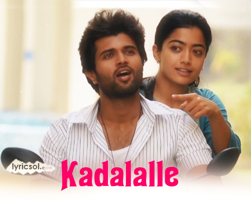 Kadalalle Lyrics from Dear Comrade