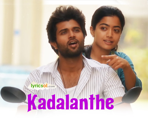 Kadalanthe Lyrics from Dear Comrade